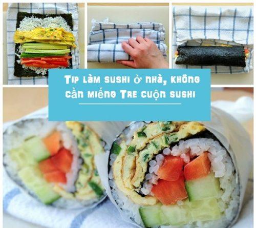 Cách cuốn sushi không cần mành tre đơn giản